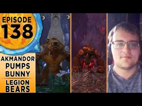 FinalBossTV #138 | Legion Guardian Druids | Akmandor, Pumps & Bunnychaser