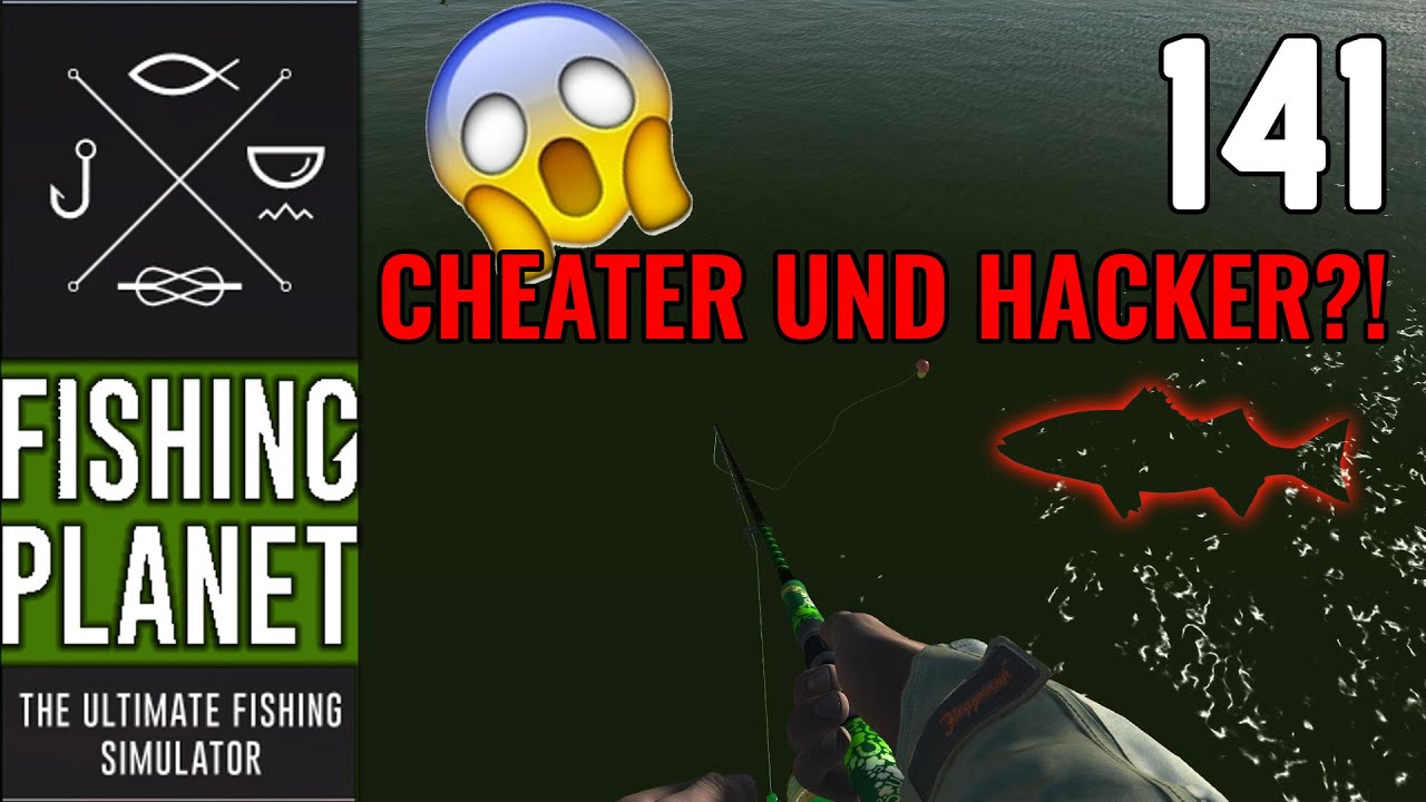 FISHING PLANET #141 - Cheater und Hacker?! || Let's Play Fishing Planet
