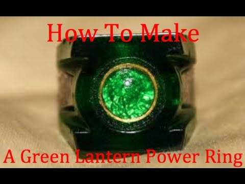 How To Make A Green Lantern Power Ring Easy Youtube