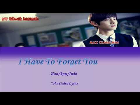 Max Changmin - Because I Love You (I Have To Forget You) Han/Rom/Indo [Color Coded Lyrics]