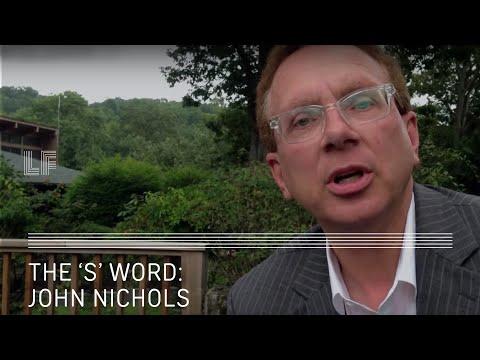 """The S Word"": John Nichols on Socialism"