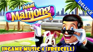 Hotel Mahjong Deluxe Music - Ingame Music 4 (Freecell)