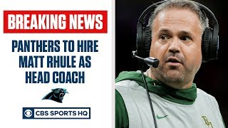 BREAKING: Matt Rhule agrees to become Panthers next head coach | CBS Sports HQ