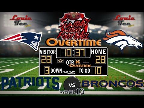 2017 LIVE! NFL Analysis | Patriots vs. Broncos WK 10 | SNF OVERTIME #LouieTeeLive