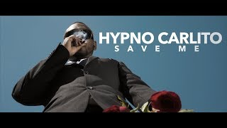 Hypno Carlito OTF Save Me MP3