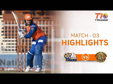 Match 3 Highlights, Bengal Tigers vs Northern Warriors, T10 League Season 2