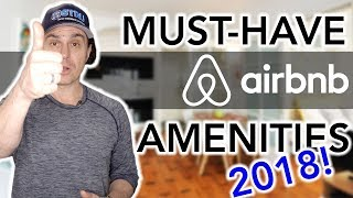 Gambar cover Airbnb Hosting: TOP 2018 AMENITIES!! (must-have and forward thinking)