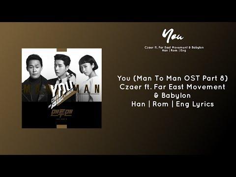 Czaer ft. Far East Movement & Babylon - You (Man To Man OST Part 8) Lyrics