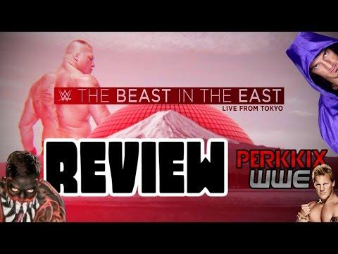 WWE Live Japan: Beast in the East Review/Rückblick - SUPER SHOW! (Deutsch/German)