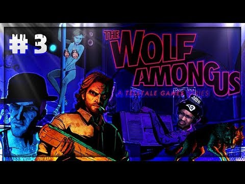 I NEED ANSWERS!! | The Wolf Among Us #3