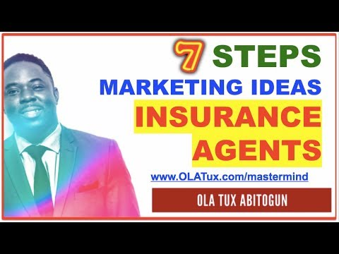 Attention Insurance Agents - 7 Steps Marketing Ideas | How to Attract Quality Leads That Converts