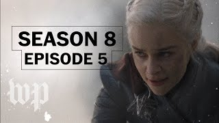 Was madness always Daenerys's fate? | 'Game of Thrones' Season 8 Episode 5