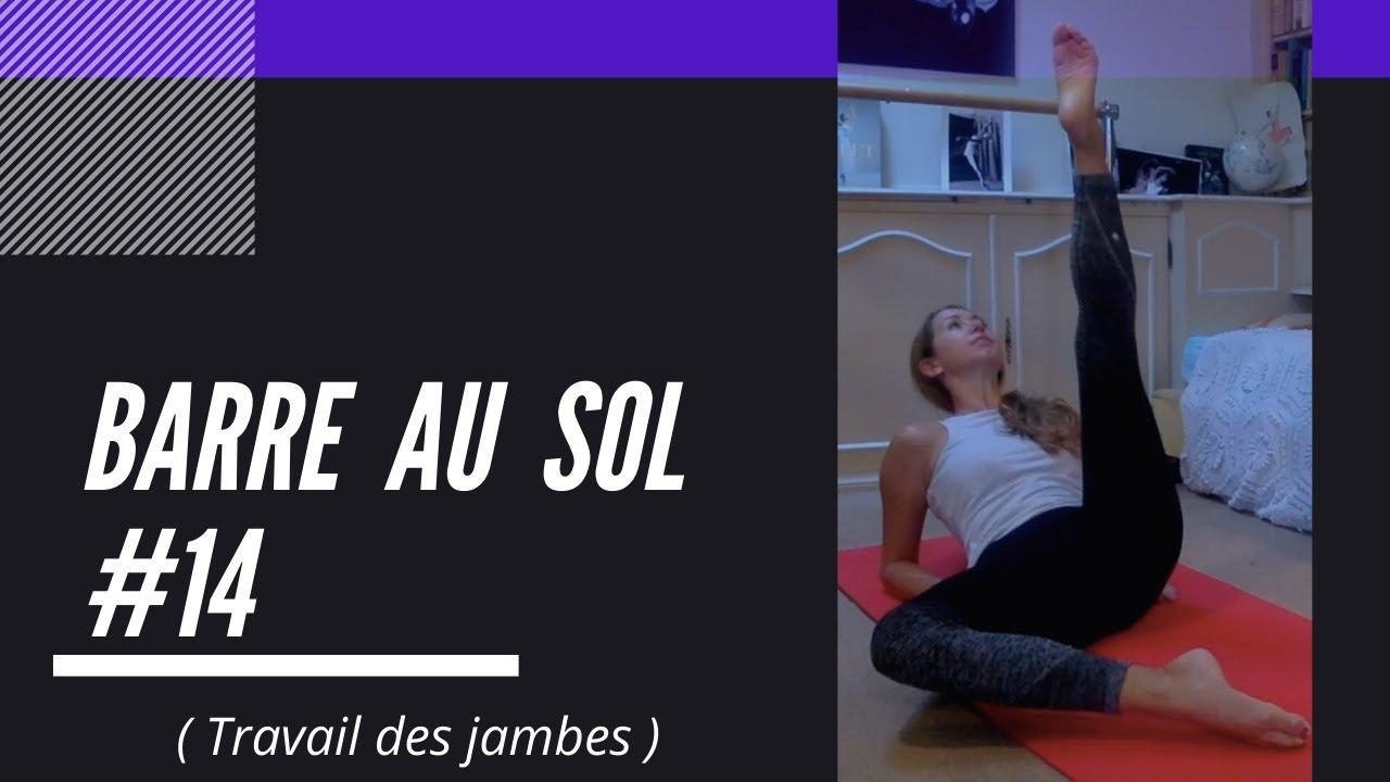 Exercices Barre au Sol - Travail des jambes - #9 I Noëllie Coutisson