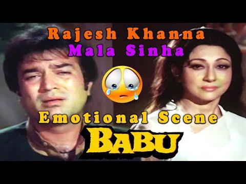 Rajesh Khanna And Mala Sinha Emotional Scene from Babu || Bollywood Acton Hindi Movie