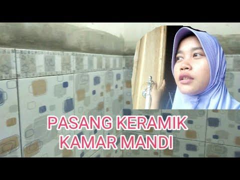 Pasang Keramik Kamar Mandi || UPDATE BANGUNAN RUMAH