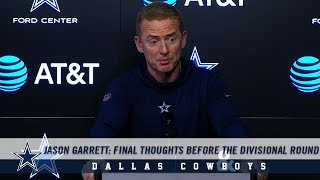 Jason Garrett: Final Thoughts Before The Divisional Round | Dallas Cowboys 2018-2019