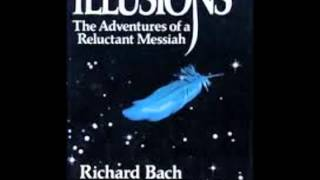 Illusions The Adventures of a Reluctant Messiah Chapter One