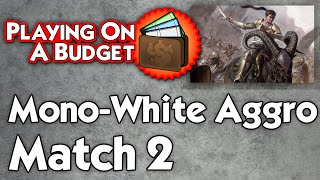 MTG Standard: Mono-White Aggro vs Temur Midrange - Playing on a Budget