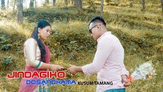 Jindigiko Dosandhama- Kusum Tamang | New Nepali Song 2018
