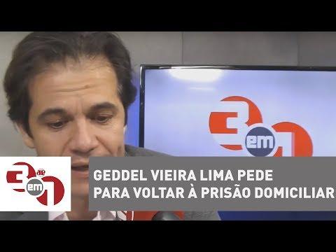 Geddel Vieira Lima Pede Para Voltar à Prisão Domiciliar Por Risco De Estupro Na Papuda