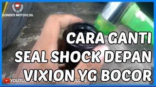 Cara Ganti Seal Shock Depan Yamaha New Vixion Yang Bocor