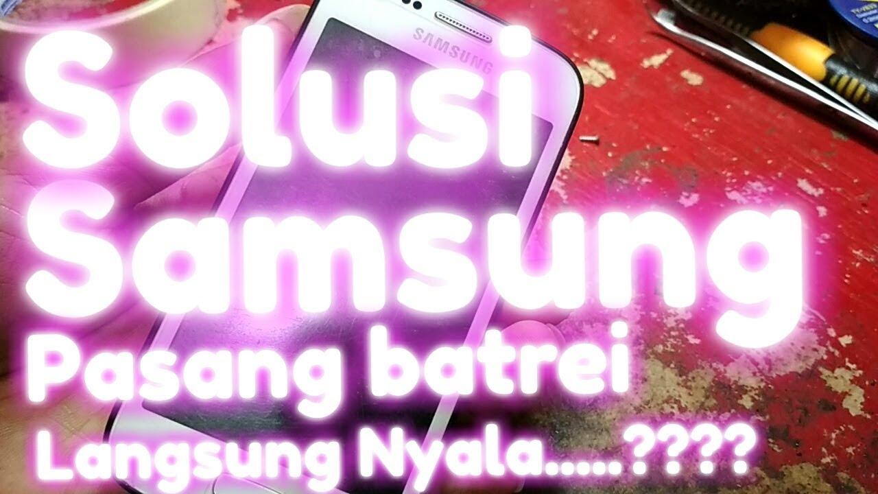 Samsung Ace 3 Pasang Batrei Langsung Nyala Short On Off Youtube Switch Onoff I8190 Tombol Power S3 Mini