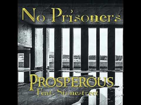 Prosperous - No Prisoners Feat. Stonestreet (Prod. 1Percent)