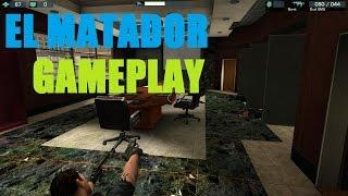 El Matador Gameplay [PC HD]
