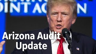 What Trump said in Phoenix about the Arizona audit, and what direction the audit is headed