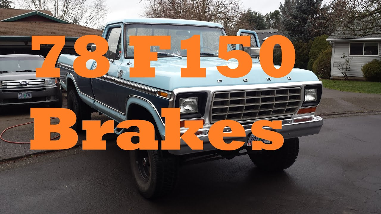 hight resolution of 78 ford f150 brake master cylinder and a ride along