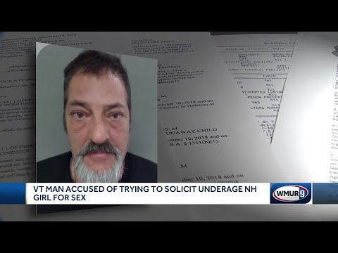 VT man accused of trying to solicit underage NH girl for sex