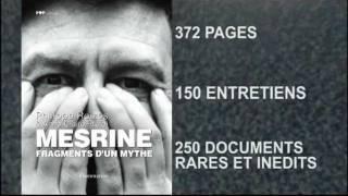 Bande-annonce / Mesrine Fragments d'un mythe, le livre