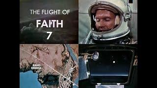 FLIGHT OF FAITH 7 - Mercury-Atlas 9 (1963/05/15) - NĄSĄ documentary