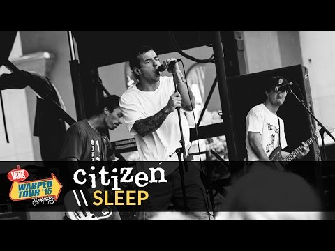 Citizen - Sleep (Live 2015 Vans Warped Tour)