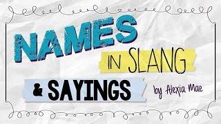 Names in Slang & Sayings