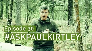Knife Grinds For Bushcraft, Pooping In The Woods & Bushcraft Kit Obsession | #AskPaulKirtley Ep. 30