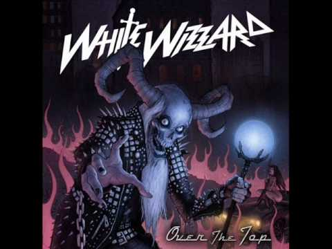 White Wizzard  40 Deuces