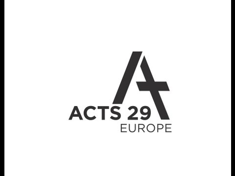 Acts 29 Europe Promo