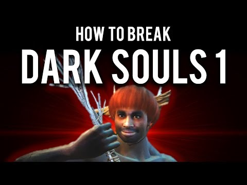 How to be OP and break Dark Souls Remastered