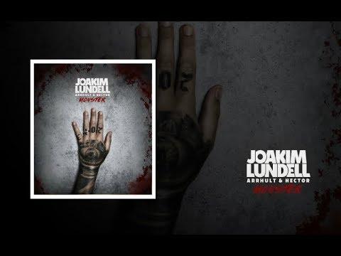Joakim Lundell ft. Arrhult & Hector - Monster (Audio)