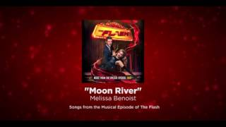 """""""Moon River"""" - Studio Version - The Flash/Supergirl Musical Crossover"""