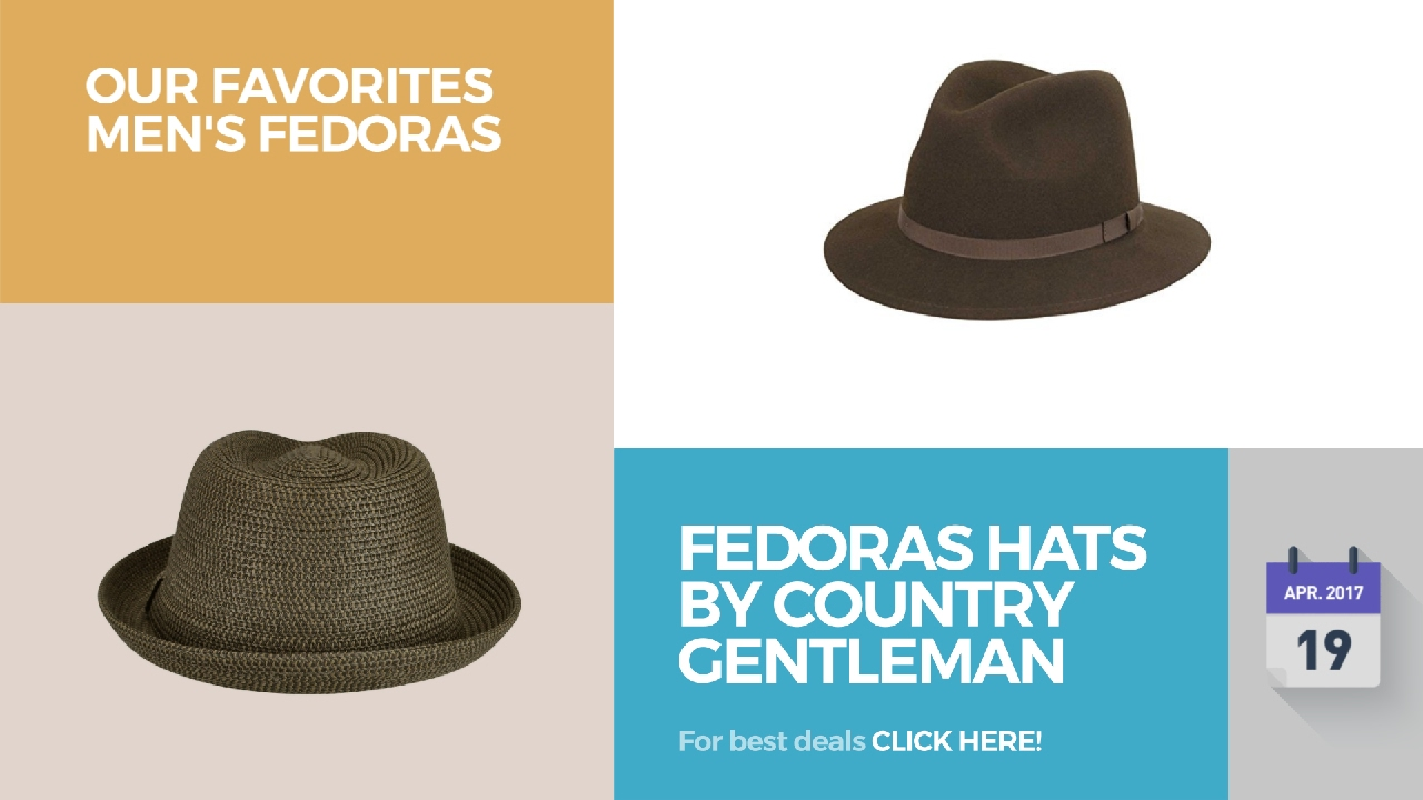 84e87e65211 Fedoras Hats By Country Gentleman Our Favorites Men s Fedoras - YouTube