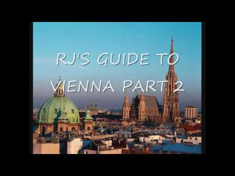 TODAY I AM IN VIENNA - HERE IS LAST YEARS VIDEO GUIDE
