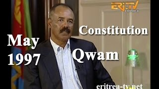 Eritrean President Isaias Afewerki talks about the Constitution of 1997 - Qwam
