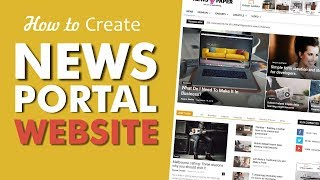 How to Make a News Portal, Magazine & Blog Website with WordPress 2018