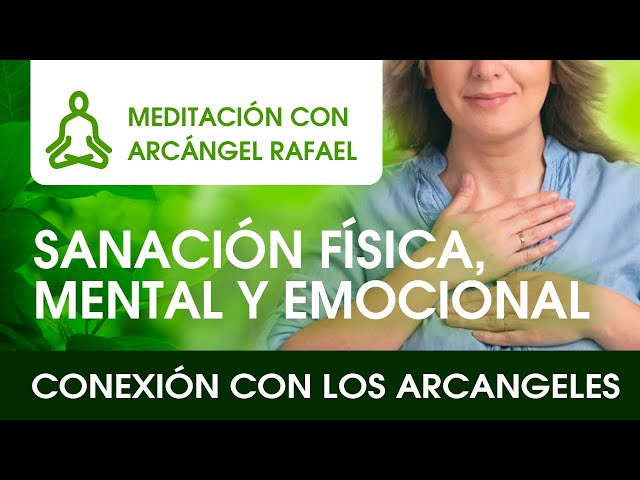 Meditación con Arcángel Rafael - Curación del Alma