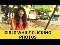 SUKRITI | TYPES OF GIRLS DURING PHOTOS