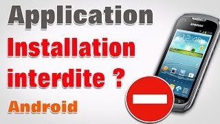 Installation bloquée android autoriser applications sources inconnues