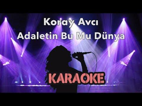 Koray Avcı - Adaletin Bu Mu Dünya (Karaoke Video)