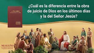 IV: ¿Cuál es la diferencia entre la obra de juicio de Dios en los últimos días y la del Señor Jesús?